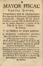 Mayor fiscal contra judíos, - Madrid, 1736